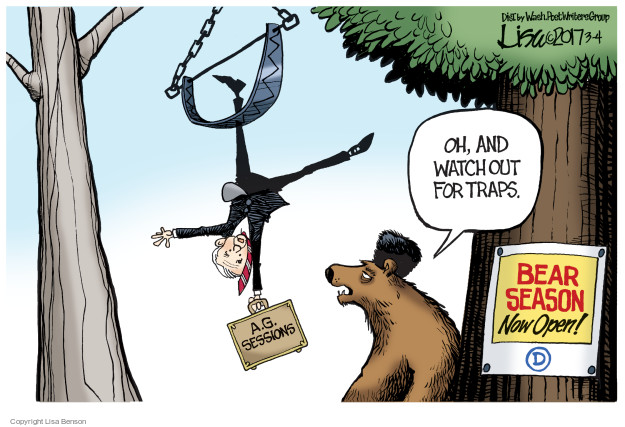 Oh, and watch out for traps. Bear season now open! A.G. Sessions.