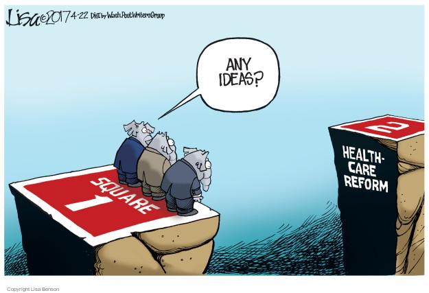Cartoonist Lisa Benson  Lisa Benson's Editorial Cartoons 2017-04-22 Trumpcare