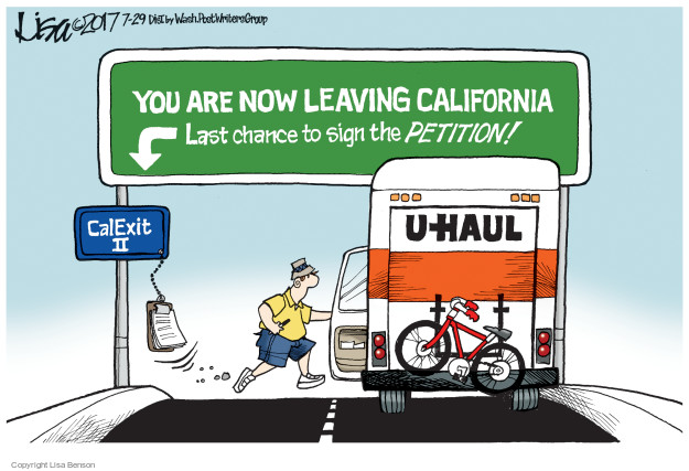 You are now leaving California. Last chance to sight the petition! CalExit II. U-Haul.