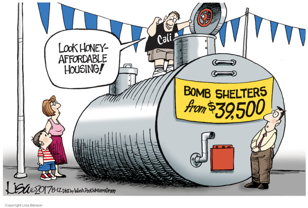 Look honey - affordable housing! Bomb shelters from $39,500. Cali.