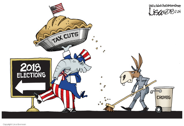 Cartoonist Lisa Benson  Lisa Benson's Editorial Cartoons 2018-02-25 tax reform