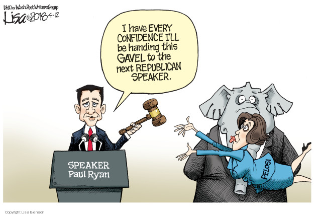 Cartoonist Lisa Benson  Lisa Benson's Editorial Cartoons 2018-04-12 Speaker of the House