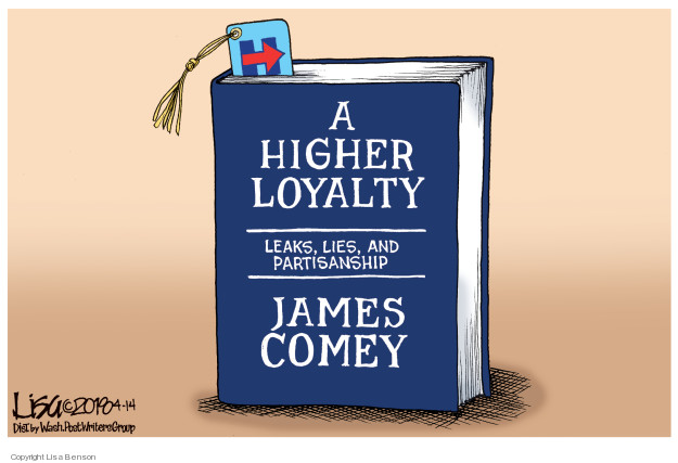 H. A Higher Loyalty. Leaks, Likes, and Partisanship. James Comey.