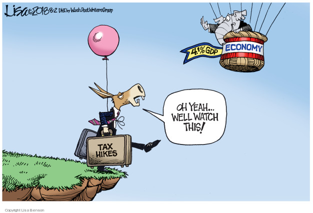 Cartoonist Lisa Benson  Lisa Benson's Editorial Cartoons 2018-08-02 tax