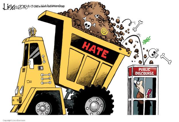 Lisa Benson  Lisa Benson's Editorial Cartoons 2018-09-13 hate