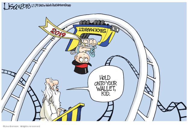 Lisa Benson  Lisa Benson's Editorial Cartoons 2018-12-29 stock market