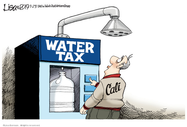 Cartoonist Lisa Benson  Lisa Benson's Editorial Cartoons 2019-03-23 water usage