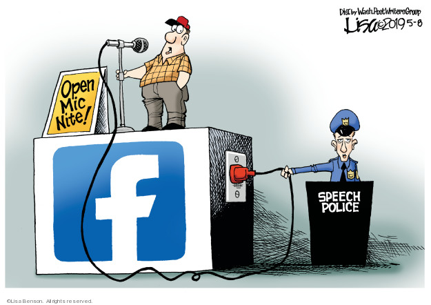 Cartoonist Lisa Benson  Lisa Benson's Editorial Cartoons 2019-05-08 social media politics