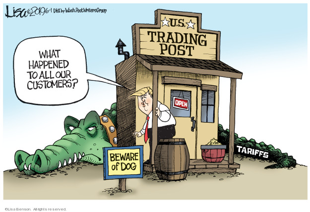 Lisa Benson  Lisa Benson's Editorial Cartoons 2019-06-01 foreign trade