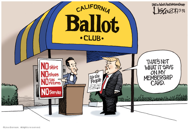 Lisa Benson  Lisa Benson's Editorial Cartoons 2019-07-31 California election