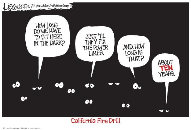 Lisa Benson  Lisa Benson's Editorial Cartoons 2019-10-25 California