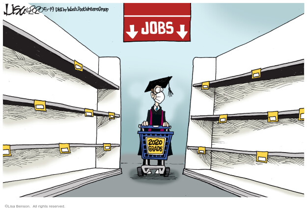 Lisa Benson  Lisa Benson's Editorial Cartoons 2020-05-19 unemployment