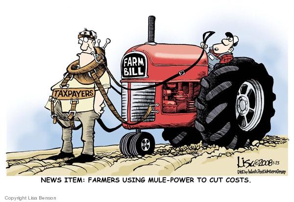 Lisa Benson  Lisa Benson's Editorial Cartoons 2008-05-23 agriculture tax