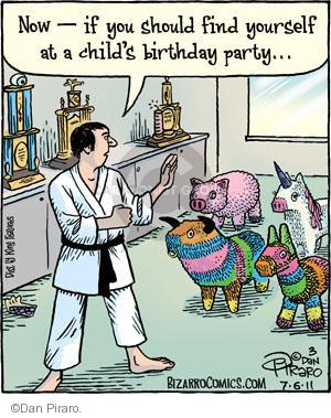 Now - if you should find yourself at a childs birthday party …
