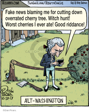 Fake news blaming be for cutting down overrated cherry tree. Witch hunt! Worst cherries I ever ate! Good riddance! Alt-Washington.