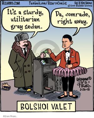 Its a sturdy, utilitarian gray sedan. Da, comrade, right away. Bolshoi Valet.