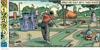 Cartoonist Dan Piraro  Bizarro 2009-04-12 miniature golf