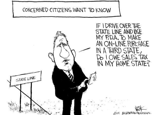 Concerned Citizens Want to Know.  If I drive over the state line and use my P.D.A. to make an on-line purchase in a third state, do I owe sales tax in my home state?