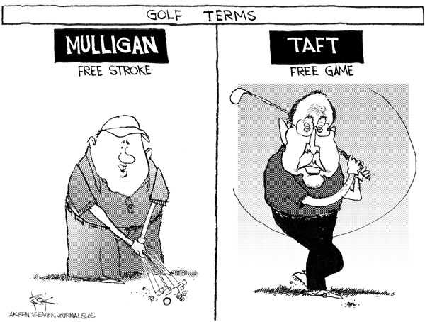 Golf Terms.  Mulligan.  Free Stroke.  Taft.  Free Game.
