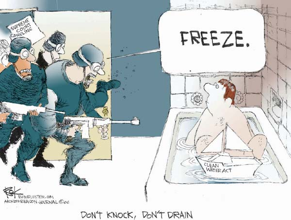 Supreme Court Ruling.  Freeze.  Dont knock.  Dont drain.