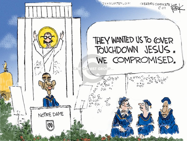 Notre Dame. They wanted us to cover touchdown Jesus. We compromised.