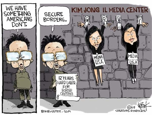 We have something Americans dont. Secure borders. 12 years hard labor for border crossing. Kim Jong Il Media Center. Media USA.