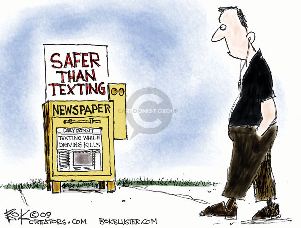 Safer than texting. Newspaper. Daily Donut. Texting while driving kills.