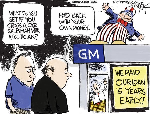 Chip Bok  Chip Bok's Editorial Cartoons 2010-05-14 General Motors