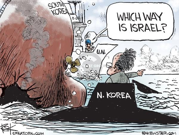 South Korea. Which way is Israel? N. Korea. U.N.