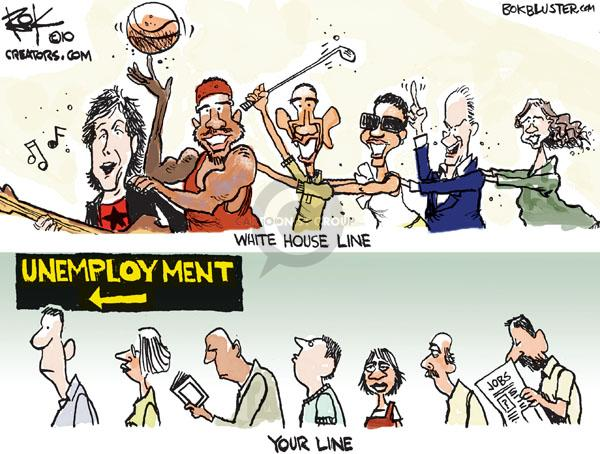 White House Line.  Unemployment.  Your line.