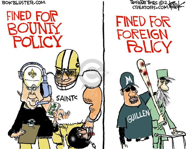 Fined for bounty policy. Saints. Fined for foreign policy. Guillen. M.