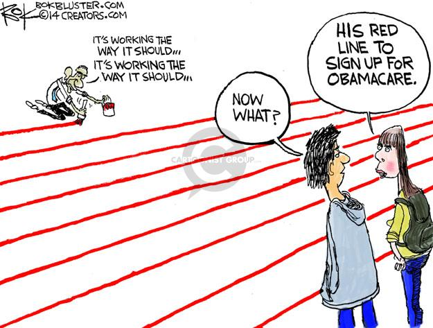 Its working the way it should … Its working the way it should … Now what? His red line to sign up for Obamacare.