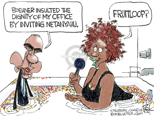 Boehner insulted the dignity of my office by inviting Netanyahu. Fruitloop?