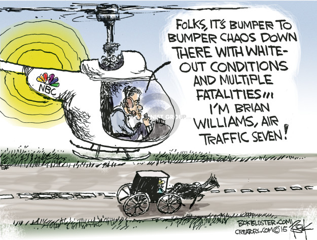 NBC. Folks, its bumper to bumper chaos down there with whiteout conditions and multiple fatalities … Im Brian Williams, Air Traffic Seven!