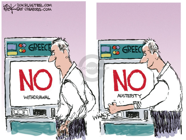 Greece. No. Withdrawal. Greece. No. Austerity. Whack.