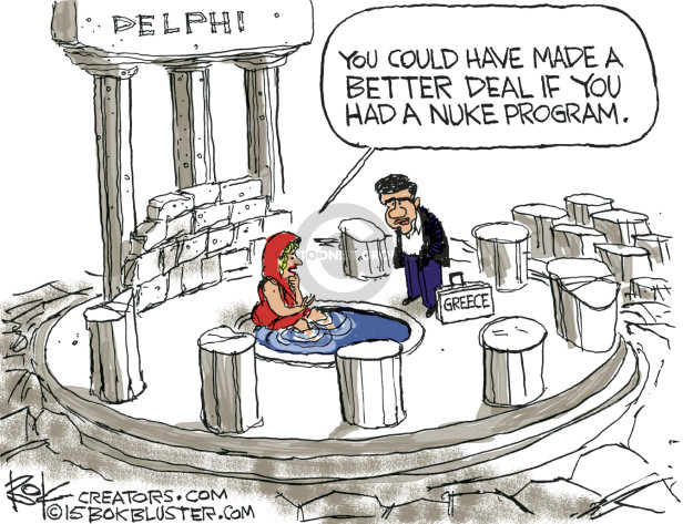 Delphi. You could have made a better deal if you had a nuke program. Greece.