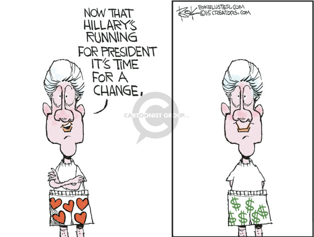 Now that Hillarys running for president its time for a change. $.