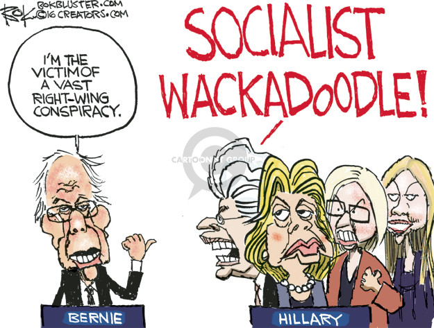 Im the victim of a vast right-wing conspiracy. Socialist wackadoodle! Bernie. Hillary.