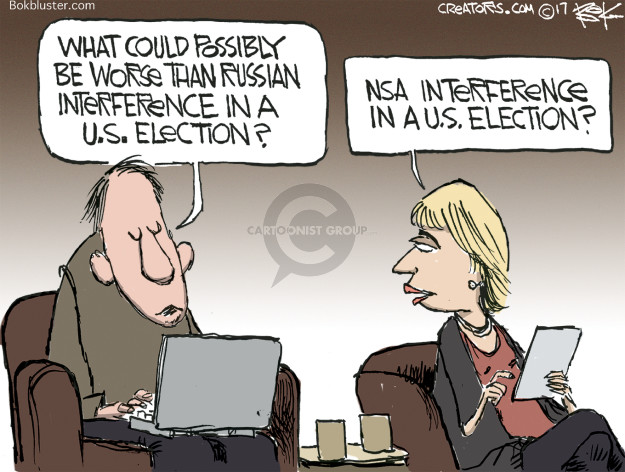 What could possibly be worse than Russian interference in a U.S. election? NSA interference in a U.S. election?