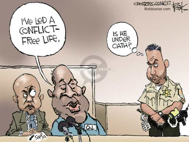 Ive led a conflict-free life. Is he under oath? O.J. Snap.