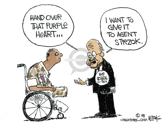 Hand over the Purple Heart … I want to give it to Agent Strzok. Rep Cohen. D-Ten.