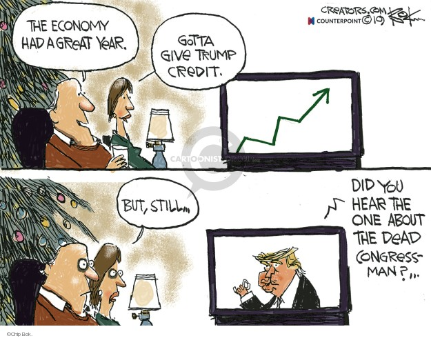 Cartoonist Chip Bok  Chip Bok's Editorial Cartoons 2019-12-27 economy