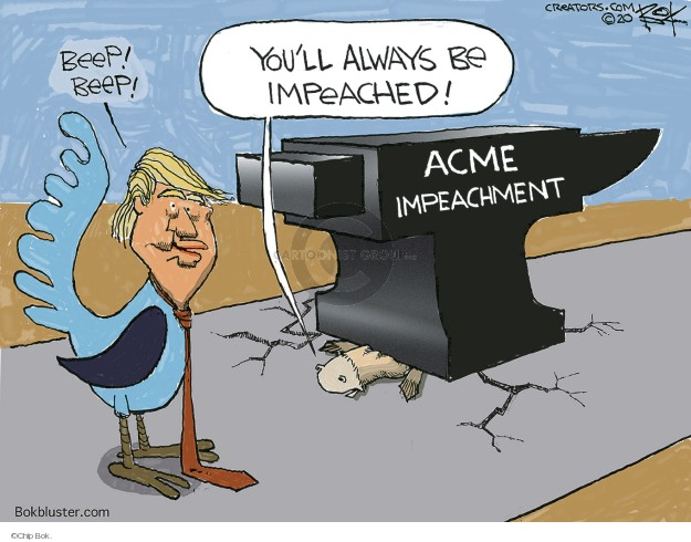 Chip Bok  Chip Bok's Editorial Cartoons 2020-02-14 presidential impeachment