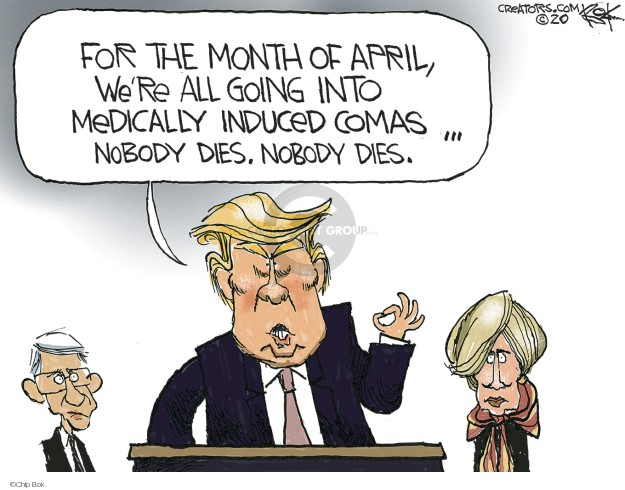 Chip Bok  Chip Bok's Editorial Cartoons 2020-04-02 president