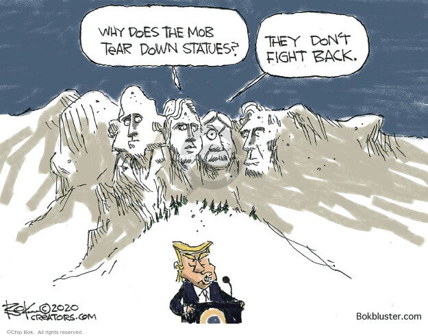 Chip Bok  Chip Bok's Editorial Cartoons 2020-07-06 Trump administration