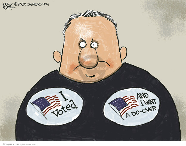 Chip Bok  Chip Bok's Editorial Cartoons 2020-10-30 want