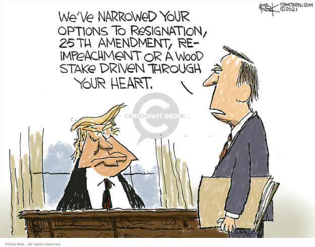 Chip Bok  Chip Bok's Editorial Cartoons 2021-01-13 presidential impeachment