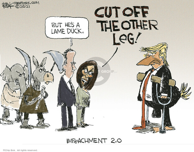 Chip Bok  Chip Bok's Editorial Cartoons 2021-01-14 presidential impeachment