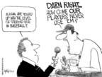 Cartoonist Chip Bok  Chip Bok's Editorial Cartoons 2005-04-06 baseball player