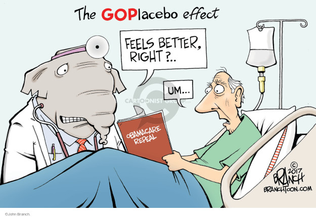 The GOPlacebo effect. Feels better, right? … Um … Obamacare Repeal.